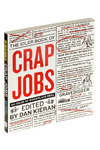 Crap Jobs: 100 Tales of Workplace Hell