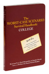Worst Case Scenario Survival Handbook: College by Chronicle Books - Scholastic/Collegiate