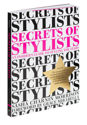 Secrets of Stylists by Chronicle Books