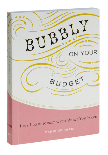 Bubbly on Your Budget by Chronicle Books - Show On Featured Sale
