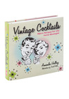 Vintage Cocktails - Vintage Inspired