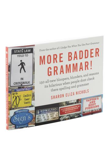 More Badder Grammar - Scholastic/Collegiate