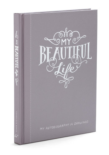 My Beautiful Life Drawing Journal by Chronicle Books - Grey, White, Vintage Inspired, Dorm Decor, Handmade & DIY, Quirky, Graduation