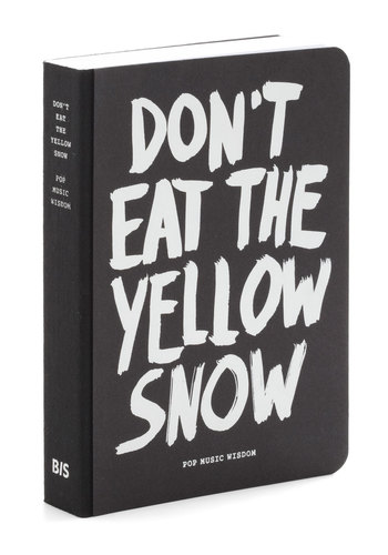 Don't Eat Yellow Snow - Black, Dorm Decor, Handmade & DIY, Statement, Quirky