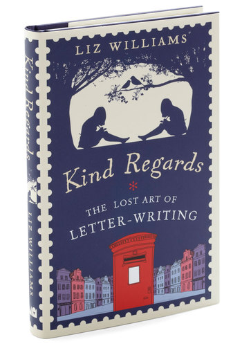 Kind Regards - The Lost Art of Letter Writing - Multi, Vintage Inspired, Dorm Decor, Handmade & DIY, Travel, Good, Valentine's