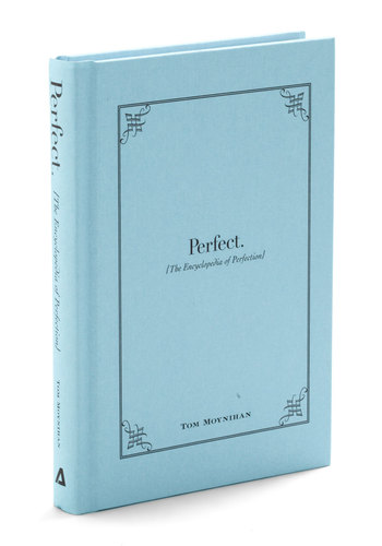 Perfect: The Encyclopedia of Perfection - Blue, Quirky