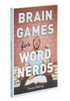 Brain Games for Word Nerds - Scholastic/Collegiate, Graduation, Good