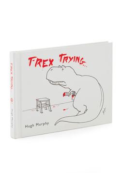 T-Rex Trying...