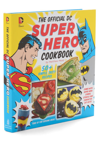 The Official DC Superhero Cookbook - Nifty Nerd, Good, Food, Hostess, Guys