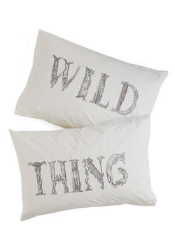 Beyond Your Wildest Dreams Pillowcase Set