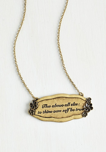 That Polonius Guy Necklace - Solid, Scholastic/Collegiate, Darling, Nifty Nerd, Sayings, Gold, Exclusives, Top Rated