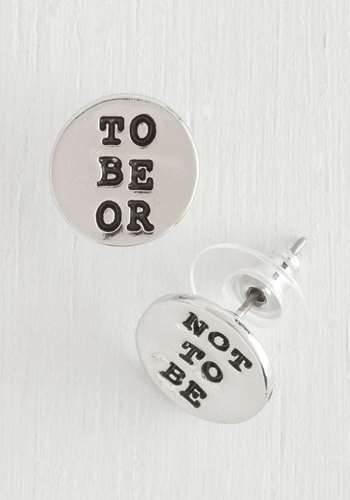 Whether Tis Nobler Earrings - Scholastic/Collegiate, Nifty Nerd, Sayings, Silver, Exclusives, Novelty Print