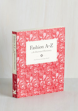 Fashion A-Z: An Illustrated Dictionary