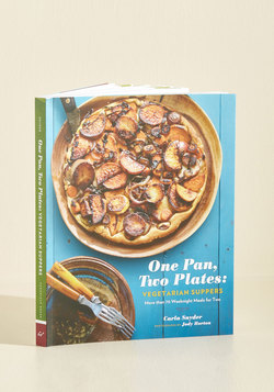 One Pan, Two Plates: Vegetarian Suppers Cookbook