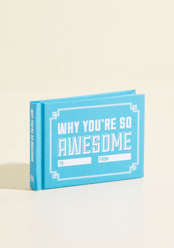 Why You're So Awesome - Blue, Good, Valentine's, Under $20, Top Rated, Gifts2015, Guys, Unisex Gifts, Under 50 Gifts, Under 25 Gifts, Unique Gifts