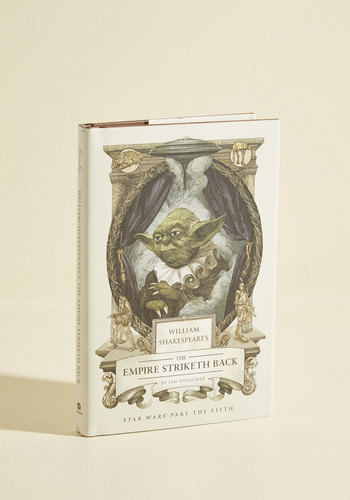 William Shakespeare's The Empire Striketh Back - Quirky, Sci-fi, Nifty Nerd, Good, Top Rated, Guys